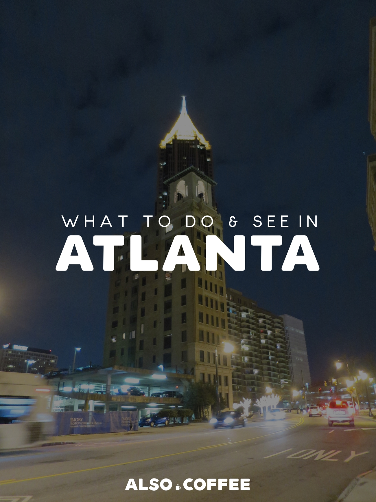 Things To See & Do in Atlanta, GA
